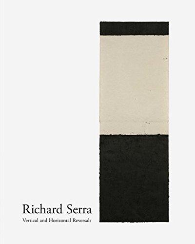 Richard Serra: Vertical and Horizontal Reversals por Richard Serra