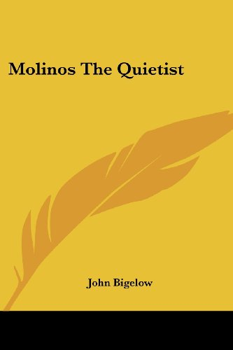 Molinos the Quietist