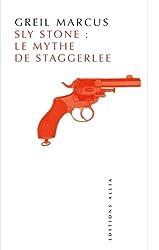 Sly Stone : le mythe de Staggerlee