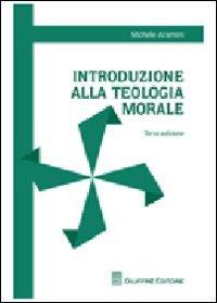 Introduzione alla teologia morale