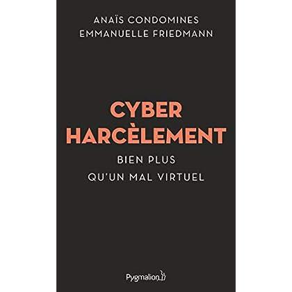 Cyberharcèlement (Documents et témoignages)