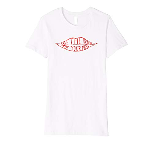 Damen Save the drama for your mama T-shirt - Mama T-shirt Tee