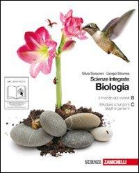Biologia. Scienze integrate. Il mondo dei viventi-Strutture e funzioni degli organismi. Per le Scuole superiori. Con espansione online