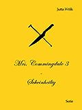 Mrs. Commingdale 3 - Scheinheilig
