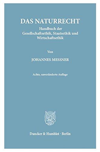 Das Naturrecht.: Handbuch der Gesellschaftsethik, Staatsethik und Wirtschaftsethik. 2 Teilbände. Teilbd. 1: I. Buch: Grundlegung - II. Buch: ... Staatsethik - IV. Buch: Wirtschaftsethik.