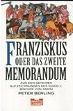 Franziskus oder Das zweite Memorandum - Peter Berling