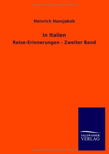 In Italien: Reise-Erinnerungen - Zweiter Band