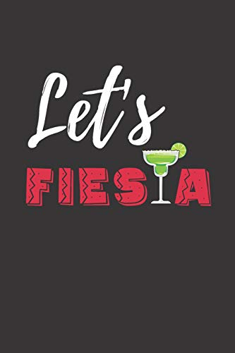 Let's Fiesta: Funny Mexican gag gift Journal  for Cinco de Mayo. Lined Notebook