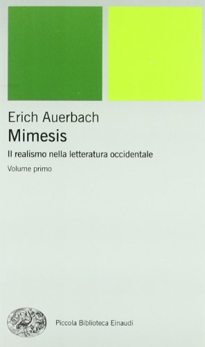 Mimesis. Il realismo nella letteratura occidentale. 2 Vol.