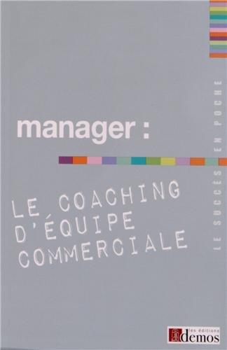 Manager : le coaching d'équipe commerciale
