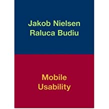 [(Mobile Usability)] [ By (author) Jakob Nielsen, By (author) Raluca Budiu ] [November, 2012]