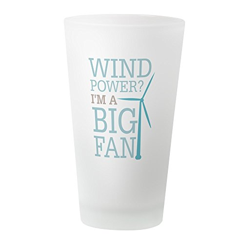 CafePress – Wind Power Big Fan – Pint-Glas, 16 oz Trinkglas frosted