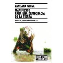 Manifiesto para una democracia de la tierra: Justicia, sostenibilidad y paz (Estado y Sociedad)