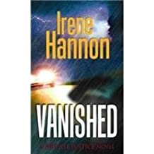 Vanished (Private Justice) by Irene Hannon (2013-02-01)