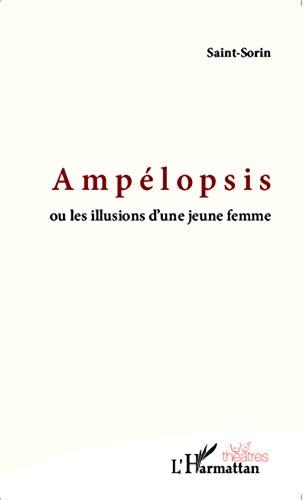 Ampélopsis: ou les illusions d'une jeune femme