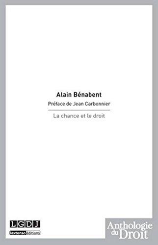 La Chance et le droit par Alain Benabent