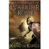 Warrior of Rome - Part Two - King of Kings