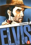 Elvis: Charro! by Elvis Presley