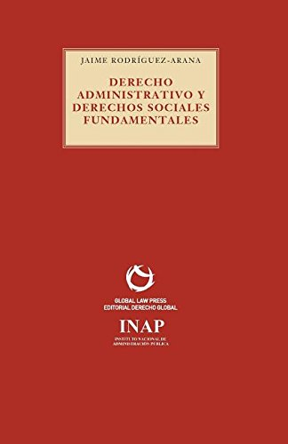 Derecho Administrativo y derechos sociales fundamentales (Serie Roja) por Rodriguez-Arana Jaime