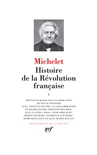 L'Histoire de la Revolution francaise 1 (Bibliothèque de la Pléiade)