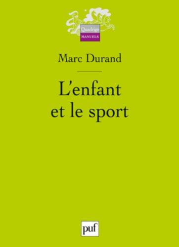 L'enfant et le sport par Marc Durand