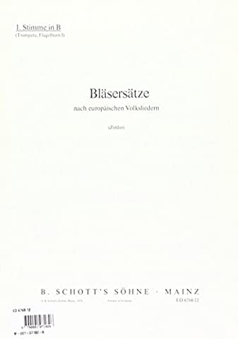 Bläsersätze nach europäischen Volksliedern - 2 Trompettes (Bugle à piston) et 2 Trombones (Bugle ténor et Tuba) - Partie séparée 1. Stimme in B: Flügelhorn, Trompete - ED 6768-12