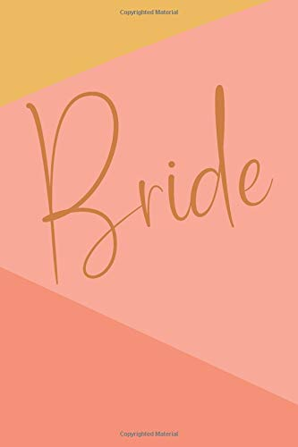 Bride: Cute Lined Notebook for Planning, Organizing, and Journaling About Your Wedding with Abstract Art Cover in Coral