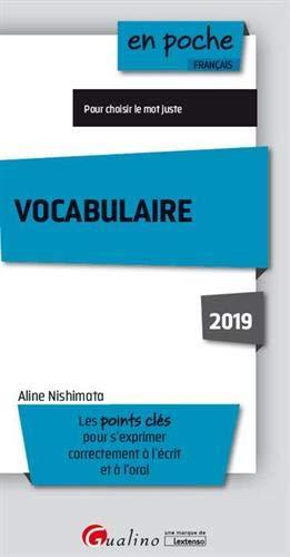 Vocabulaire : Les points clés pour s'exprimer correctement à l'écrit et à l'oral