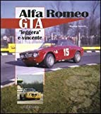 Alfa Romeo GTA. «Leggera» e vincente