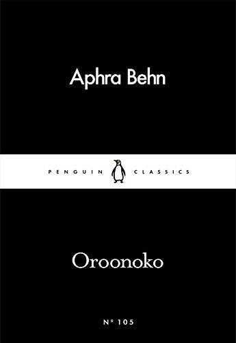 Oroonoko (Penguin Little Black Classics) by Aphra Behn (2016-03-03)