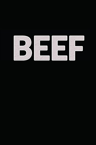 Beef: My Favorite BBQ Blank Recipe Book to Write In Collect the Recipes You Love in Your Own Custom Cookbook