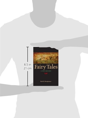 Fairy Tales: A New History