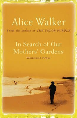 Portada del libro [In Search of Our Mother's Gardens] (By: Alice Walker) [published: October, 2005]