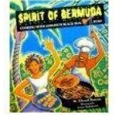Spirit of Bermuda - Cooking with Gosling's Black Seal Rum by Bottone, Edward (1998) Hardcover