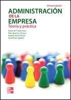 ADMINISTRACION DE LA EMPRESA: TEORIA Y PRACTICA