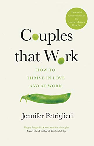 Couples That Work: How To Thrive in Love and at Work (English Edition)