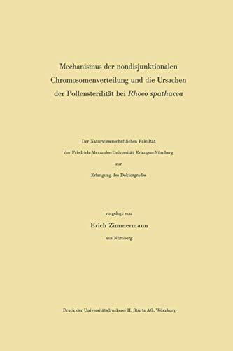 Mechanismus der nondisjunktionalen Chromosomenverteilung und die Ursachen der Pollensterilität bei Rhoeo spathacea