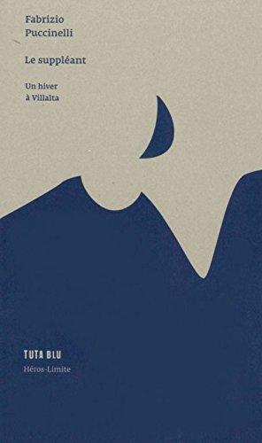 Le suppléant : Un hiver à Villalta