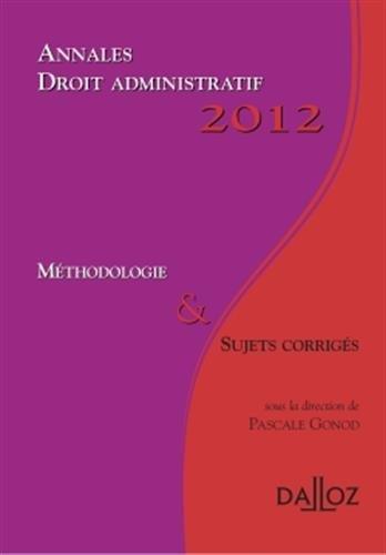 annales-droit-administratif-2012-mthodologie-amp-sujets-corrigs