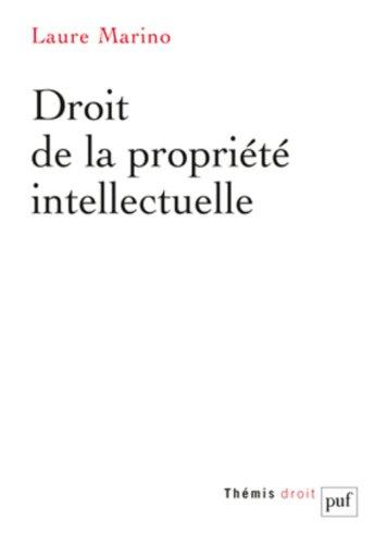 Droit de la propriété intellectuelle par Laure Marino