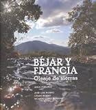 Bejar y francia Oleaje de sierras