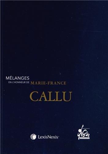Mlanges en l'honneur de Marie-France Callu