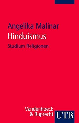 Hinduismus (UTB S (Small-Format)) (Englisch) von Angelika Malinar ( 19. März 2009 )