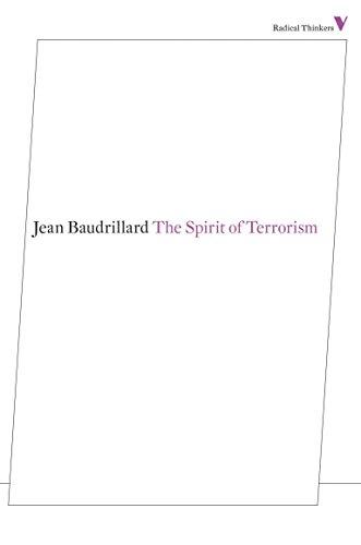 The Spirit of Terrorism (Radical Thinkers Series 7)