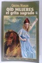 Descargar Libro Oid Mujeres El Grito Sagrado de Cristina Wargon