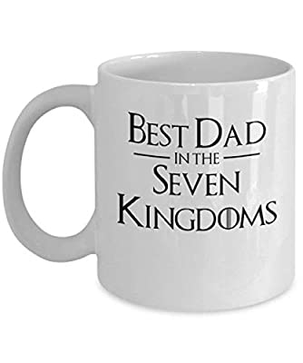 Best Dad in The Seven Kingdoms Coffee Mug Cup (White) 11oz Funny Game of Thrones Grandpa Fathers Day Papa Gift Merchandise Accessories Shirt - Game of