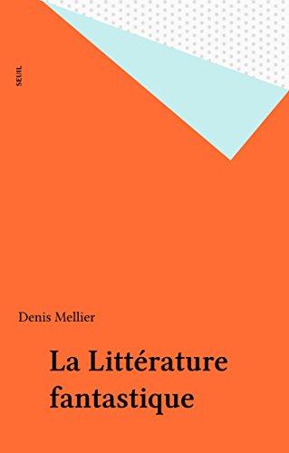 La Littérature fantastique (Memo) par Denis Mellier