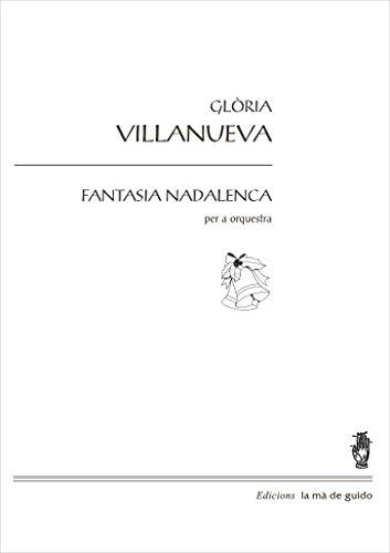 Fantasia Nadalenca: per a orquestra (Catalan Edition)