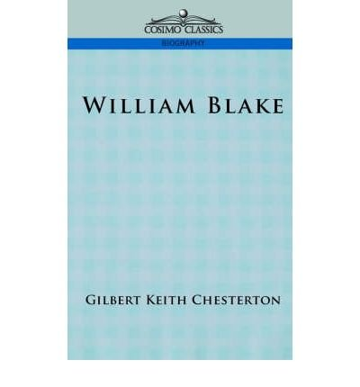 [ WILLIAM BLAKE (COSIMO CLASSICS BIOGRAPHY) ] Chesterton, G K (AUTHOR ) May-15-2005 Paperback