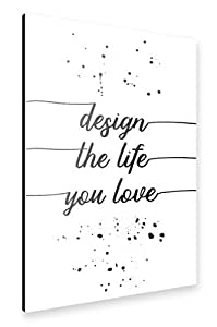 artboxONE Alu-Print 150x100 cm TEXT ART Design the life you love von Künstler Melanie Viola
